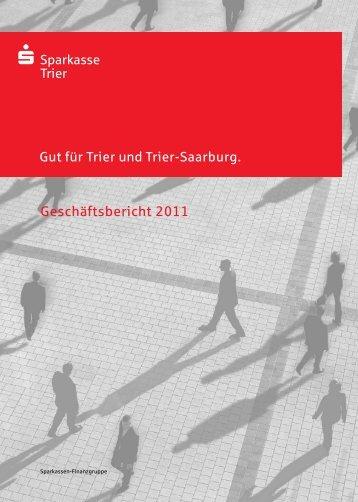 Geschäftsbericht 2011 - Sparkasse Trier