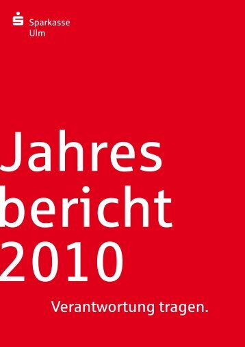 2010 (pdf) - Sparkasse Ulm