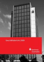 Geschäftsbericht 2009 - Sparkasse Vorderpfalz