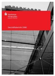 Geschäftsbericht 2008 - Sparkasse Vorderpfalz