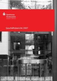 Geschäftsbericht 2007 - Sparkasse Vorderpfalz