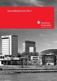 Geschäftsbericht 2011 - Sparkasse Vorderpfalz
