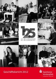 Geschäftsbericht 2012 - Sparkasse Vorderpfalz