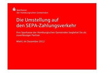 Die Umstellung auf den SEPA-Zahlungsverkehr - Sparkasse