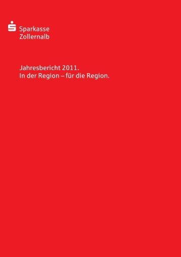 S Sparkasse Zollernalb Jahresbericht 2011. In der Region – für die ...