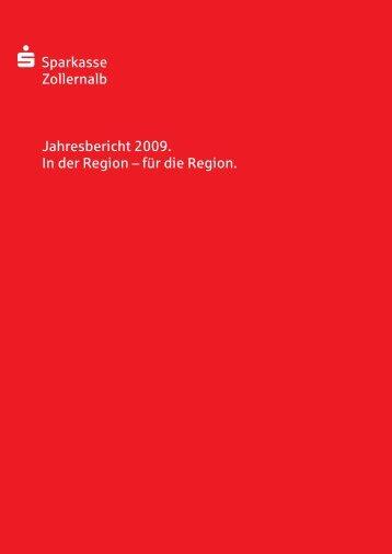 S Sparkasse Zollernalb Jahresbericht 2009. In der Region – für die ...
