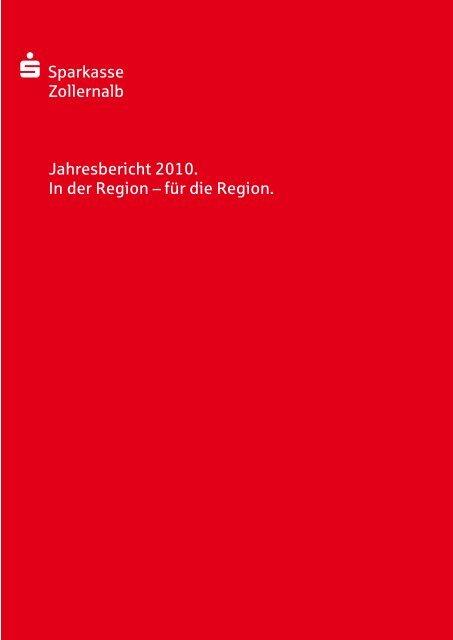 S Sparkasse Zollernalb Jahresbericht 2010. In der Region – für die ...