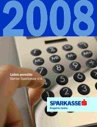 Letno poročilo 2008 - Banka Sparkasse