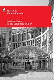 Geschäftsbericht 2007 - Sparkasse Merzig-Wadern