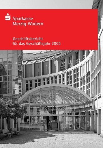 Geschäftsbericht 2005 - Sparkasse Merzig-Wadern