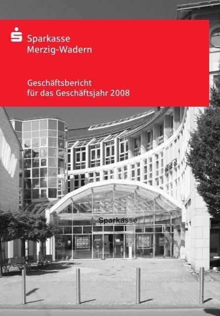 Geschäftsbericht 2008 - Sparkasse Merzig-Wadern