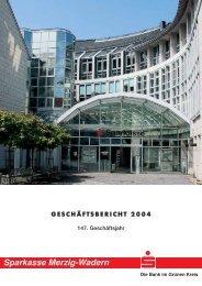 Geschäftsbericht 2004 - Sparkasse Merzig-Wadern