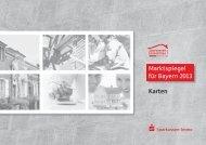 Marktspiegel für Bayern 2013 Karten - Sparkassen Immobilien