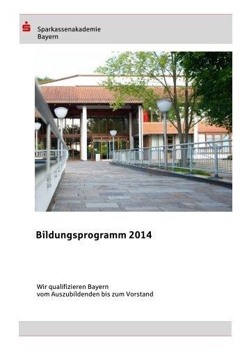 Bildungsprogramm 2014 - Sparkassenakademie Bayern