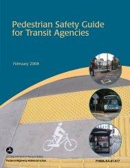 Pedestrian Safety Guide for Transit Agencies - Walkinginfo.org