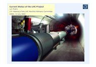 Current Status of the LHC Project - LHC Machine Advisory ...