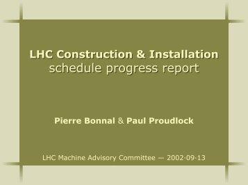 Update on installation and planning - LHC Machine Advisory ...