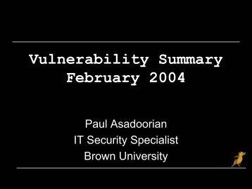 Vulnerability Summary February 2004 - PaulDotCom