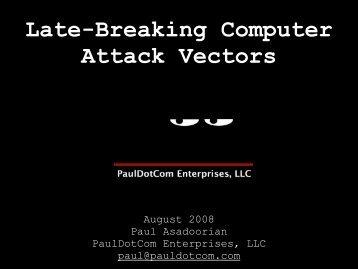 August 2008 Monthly Summary Slides - PaulDotCom