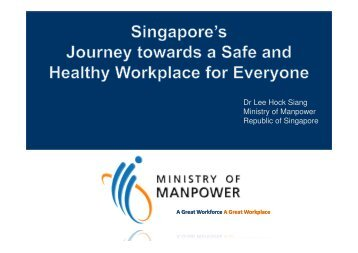 Dr Lee Hock Siang Ministry of Manpower ... - phConference.org