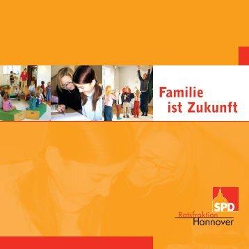 Familie ist Zukunft - SPD-Ratsfraktion Hannover