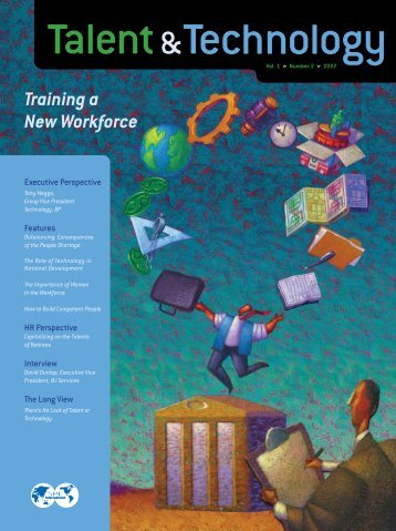 Training a New Workforce - Society of Petroleum Engineers