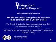 The SPE Foundation through member donations and a contribution ...