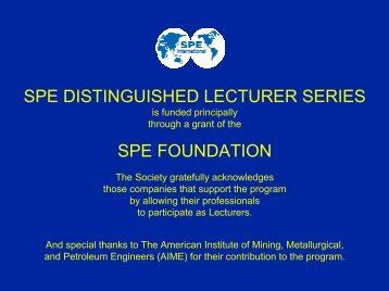 2006-07 SPE Distinguished Lecture: Upscaling - Society of ...