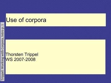 Use of corpora - Computational Linguistics and Spoken Language ...