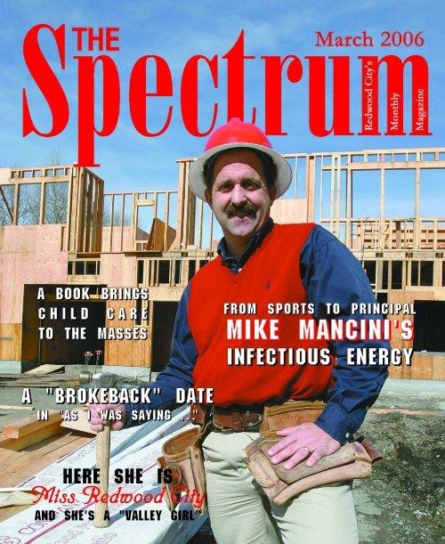 Mike Mancini's - The Spectrum Magazine - Redwood City's