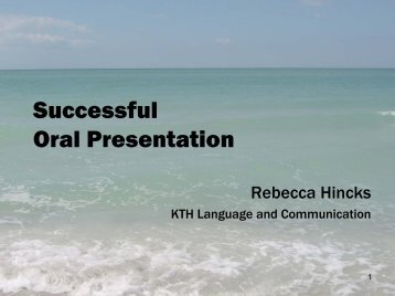 Making an Oral Presentation - KTH