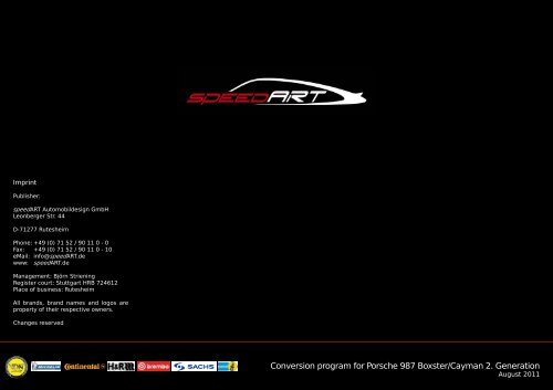 Conversion program for Porsche 987 Boxster/Cayman 2 ... - speedArt