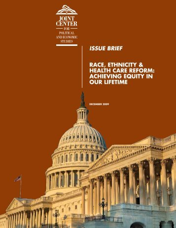 Issue BrIef Race, ethnicity & health caRe RefoRm - University of ...