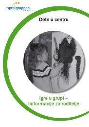 Igre u grupi – Iinformacije za roditelje Dete u centru - IG Spielgruppen