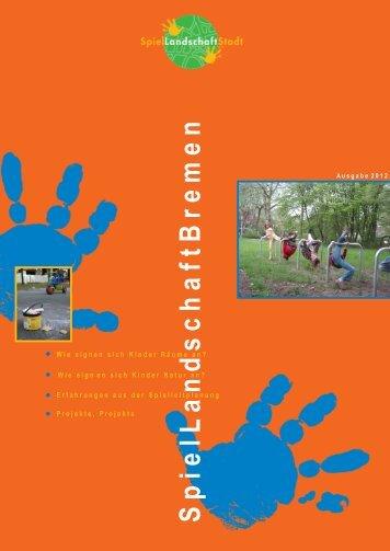 zeitschrift 2012.indd - SpielLandschaftStadt e.V