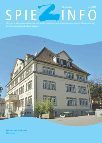Primarschule Spiezmoos Miteinander 12. Jahrgang Juni ... - in Spiez