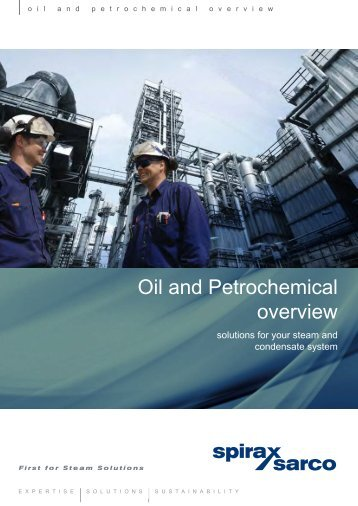 Oil and Petrochemical Overview - Solutions for your ... - Spirax Sarco