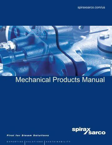 Mechanical products Manual - Spirax Sarco