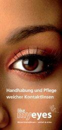 Handhabung und Pflege weicher Kontaktlinsen eyes - Die Optiker