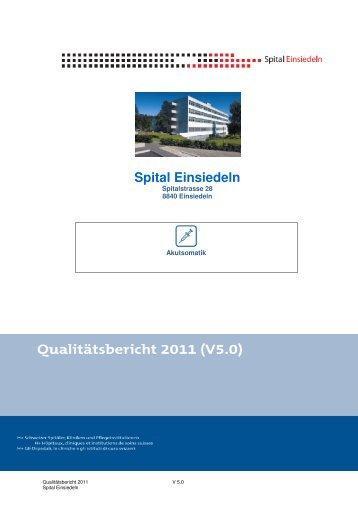 Qualitätsbericht 2011 Spital Einsiedeln
