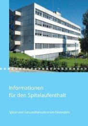 Informationen für den Spitalaufenthalt (3.43 MB) - Spital Einsiedeln