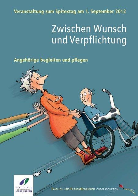 Zwischen Wunsch und Verpflichtung - Spitex Luzern