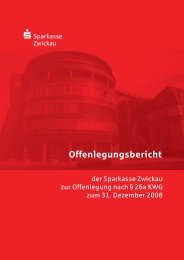 Offenlegungsbericht 2008 (PDF) - Sparkasse Zwickau