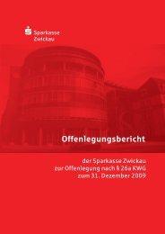 Offenlegungsbericht 2009 (PDF) - Sparkasse Zwickau