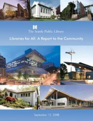 Libraries for All: A Report to Community - Seattle Public Library