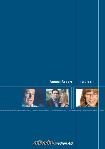 Annual Report 2005 - Splendid Medien AG