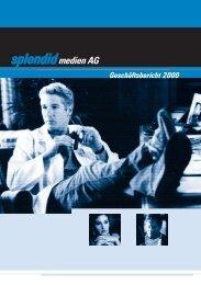 Geschäftsbericht für das Jahr 2000 - Splendid Medien AG