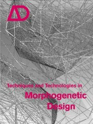 Techniques and Technologies in Morphogenetic Design by Michael