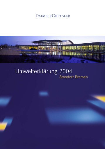 DaimlerChrysler Werk Bremen - Umwelterklärung 2004