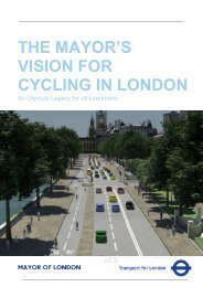 The Mayor's Vision for Cycling in London - Greater London Authority